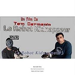 Le Robot Kidnappeur