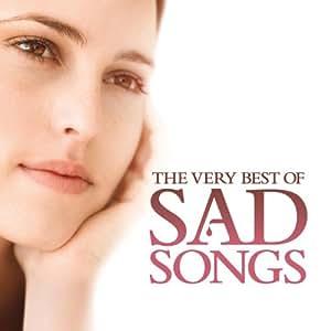 Very Best of Sad Songs
