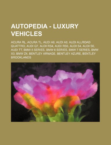 autopedia-luxury-vehicles-acura-rl-acura-tl-audi-a6-audi-a8-audi-allroad-quattro-audi-q7-audi-rs4-au