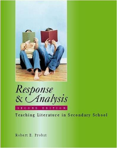Response &#038; Analysis, Second Edition: Teaching Literature in Secondary School
