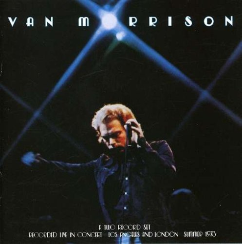 Van Morrison - Its Too Late to Stop Now-Live Remastered - Zortam Music