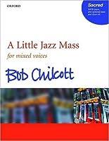 A Little Jazz Mass: SATB vocal score
