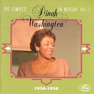 Dinah Washington - The Complete Dinah Washington on Mercury, Vol. 5 - Zortam Music