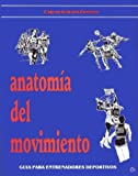 img - for Anatomia del Movimiento (Spanish Edition) book / textbook / text book