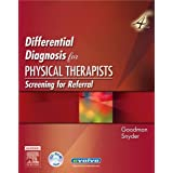 Differential Diagnosis for Physical Therapists: Screening for Referralby Catherine C. Goodman
