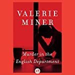 Murder in the English Department: A Novel | Valerie Miner