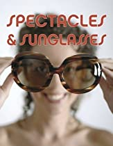 Free Spectacles & Sunglasses (Pepin Press Design Books) Ebook & PDF Download