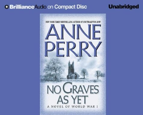No Graves As Yet: A Novel (World War I) [AudioBook]