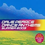 Dave Pearce Dave Pearce - Dance Anthems Summer 2003 - Ministry Of Sound - INSPCD31
