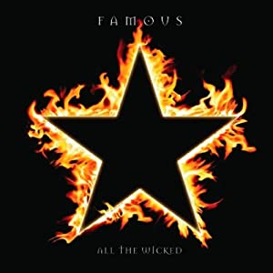 FAMOUS - All The Wicked - CD