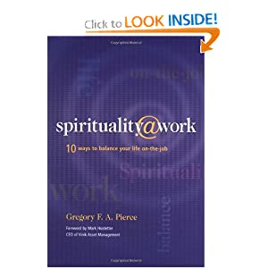 Amazon.com: Spirituality at Work: 10 Ways to Balance Your Life On ...