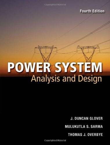 Power Systems Analysis and Design