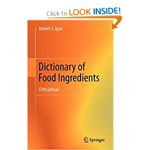 Dictionary of Food Ingredients  - Robert S. Igoe
