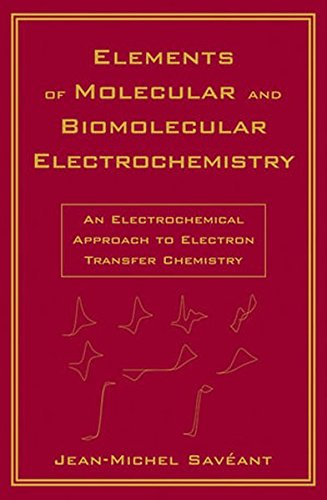 Elements of Molecular and Biomolecular Electrochemistry: An Electrochemical Approach to Electron Transfer Chemistry (Baker Lecture)