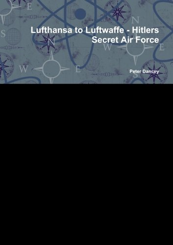 lufthansa-to-luftwaffe-hitlers-secret-air-force