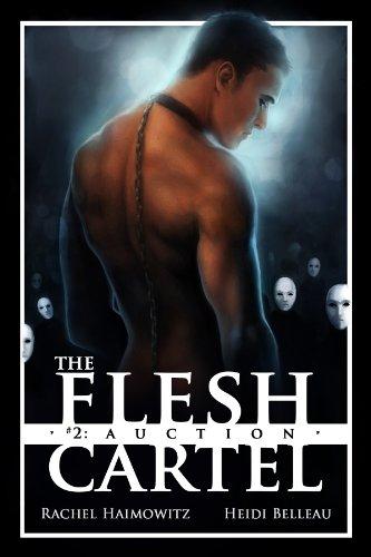 Rachel Haimowitz - The Flesh Cartel #2: Auction