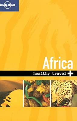 Lonely Planet Healthy Travel - Africa