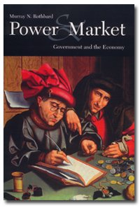 Power and Market: Government and the Economy