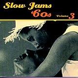 Slow Jams: 60's 3