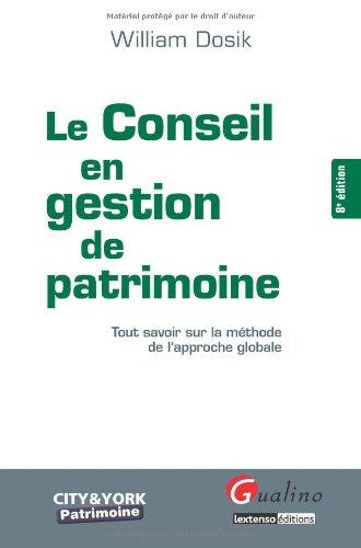 Le conseil en gestion de patrimoine (8e edition)