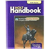Holt Handbook: Sixth Course (Grade 12) Grammer, Usage, Mechanics, Sentences (0030652871) by John E. Warriner