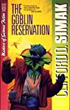 Clifford D. Simak The Goblin Reservation