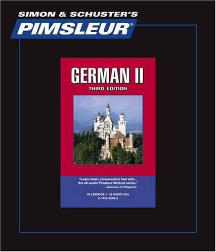 German II, Comprehensive: Learn to Speak and Understand German with Pimsleur Language Programs