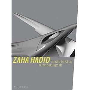 Zaha Hadid. Architektur / Architecture
