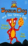 Space Dog and the Space Egg (My First Read Alones) (0340787392) by Heap, Sue