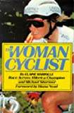 The Woman Cyclist (0809249413) by Mariolle, Elaine