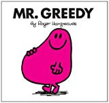 Roger Hargreaves Mr. Greedy (Mr. Men Classic Library)