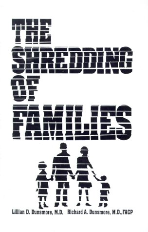 The Shredding of Families