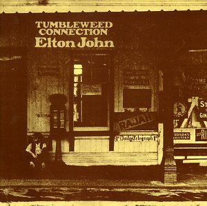 Elton John - Tumbleweed Connection (Remastered) - Zortam Music