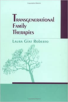 what is transgenerational family therapy Abstract understanding how a family works and interacts is the key objective of a therapist in this paper the transgenerational model and the structural family therapy model are presented as the two more appropriate and effective models according to the personality and beliefs of the author.