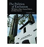 img - for By Leland Saito The Politics of Exclusion: The Failure of Race-Neutral Policies in Urban America book / textbook / text book