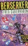 Berserker (0140026940) by Fred Saberhagen