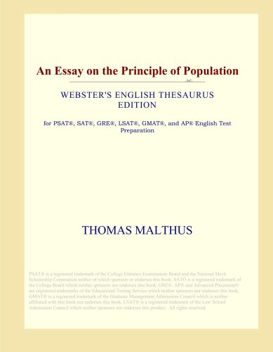 an essay on the principle of population malthus summary Thomas robert malthus, an essay on the principle of population, as it affects the  future improvement of society, with remarks on the speculations of mr.