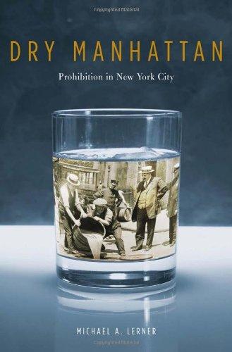 Dry Manhattan: Prohibition in New York City: 0