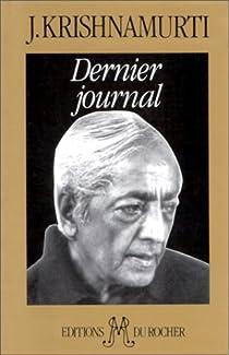 Dernier journal par Krishnamurti