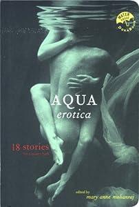 Aqua Erotica (Durabooks) Mary a (D Mohanraj
