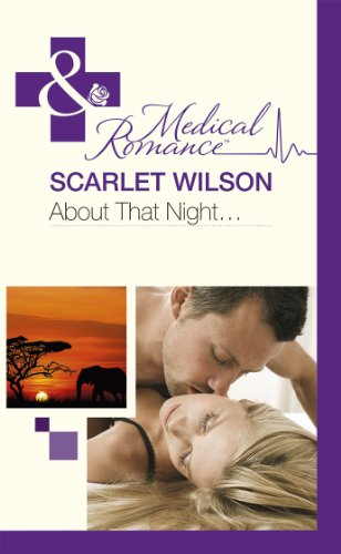 About That Night... (Rebels with a Cause, Book 2) (Mills & Boon Hardback Medical)