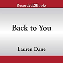 Back to You (       UNABRIDGED) by Lauren Dane Narrated by Kate Turnbull