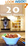 20 Chinese Recipes for Instant Pot Pressure Cooker