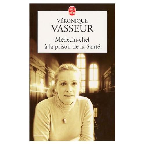 Médecin chef à la prison de la santé - Veronique Vasseur 41MFC4196BL._SS500_