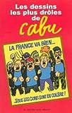 """Afficher """"Les dessins les plus drôles de Cabu"""""""