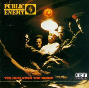 Public Enemy - Yo! bum rush the show (1987) - Zortam Music