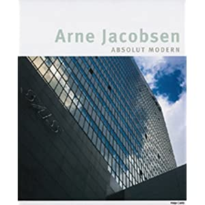 Arne Jacobsen - absolut modern