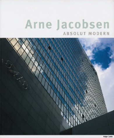 Arne Jacobsen - absolut modern