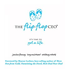 The Flip Flop CEO Audiobook by Janine Finney, Lory Muirhead, Whitney Roberts Narrated by Jodi Whittemore
