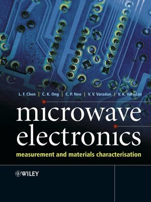 Microwave Electronics Measurement and Materials Characterization